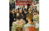 Histoire de l'Autriche – Des Habsbourg aux années 2000 ( Hélène de Lauzun)