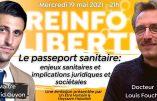 Le passeport sanitaire et ses implications : débat avec le Dr Louis Fouché et l'avocat David Guyon