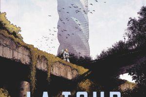 La Tour, nouvelle BD d'anticipation d'un monde touché par la dépopulation et régit par l'Intelligence Artificielle
