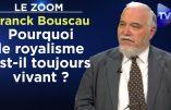 Le royalisme toujours présent : entretien avec le Professeur Bouscau