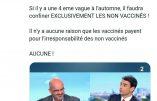 Le mondialiste et transhumaniste Laurent Alexandre voudrait reconfiner exclusivement les non-vaccinés