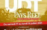 Profitez des dernières places disponibles à l'UDT du Pays Réel et retrouvez-y Hugues Petit, Pierre Hillard, Alain Escada, etc