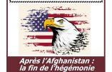 4 octobre 2021 à Paris – Conférence «Après l'Afghanistan : la fin de l'hégémonie américaine ?» par Antoine de Lacoste