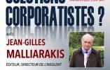 9 octobre 2021 à Paris – Solutions corporatistes ? Dîner-conférence avec Jean-Gilles Malliarakis