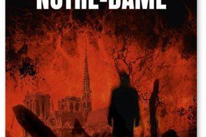 Le bûcher de Notre-Dame, le premier thriller sur l'incendie (Gary Douglas)